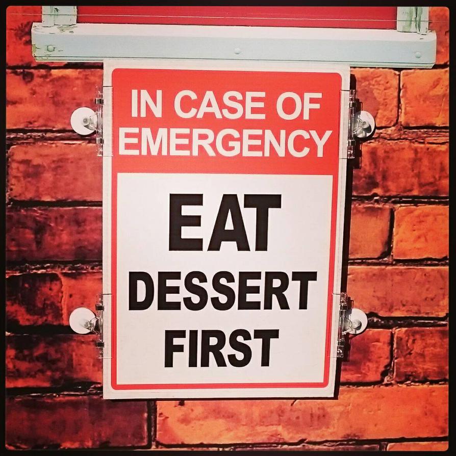 Eat Dessert First by BrendanR85
