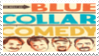 Blue Collar Comedy Stamp by AbbieGoth