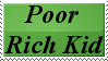 Poor Rich Kid Stamp by AbbieGoth
