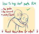 _YCH:HowToHugShortPeople:CLOSED_