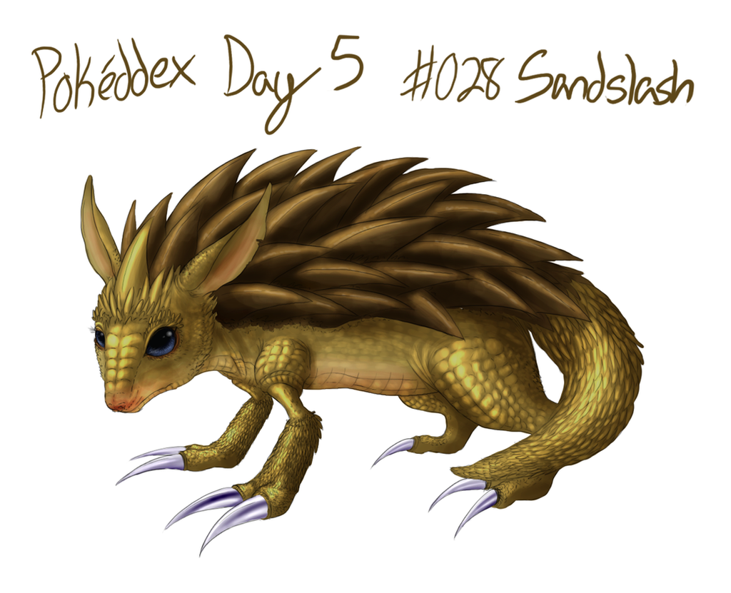 Pokeddex Day 5 - #028 Sandslash by CheezieSpaz