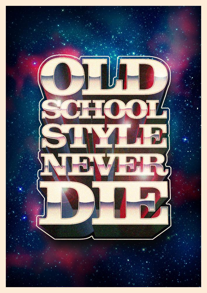 Old School Style Never Die by Bezetika on DeviantArt