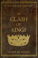 A Clash Of Kings by nateblunt