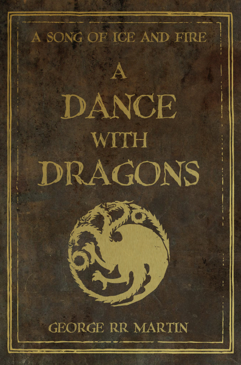 A Dance With Dragons by nateblunt on DeviantArt A Dance With Dragons Audiobook Cover