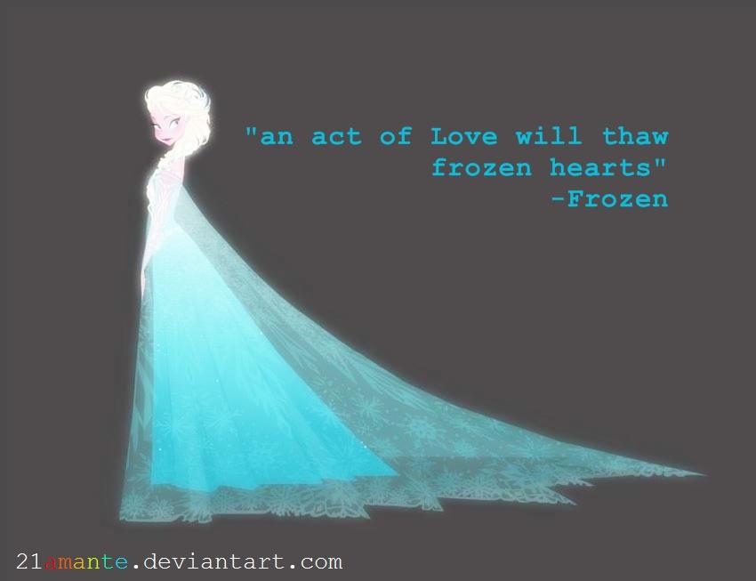 Disney\'s \'Frozen\' Quote by 21amante on DeviantArt