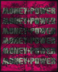MONEY+POWER by Roxas-GFx