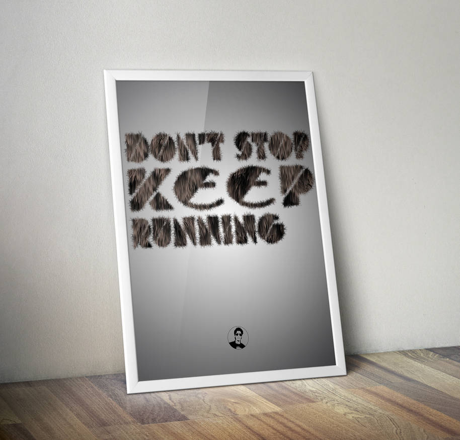 Don't stop keep running poster