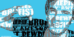 Pewdiepie Brofist typography