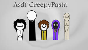 Asdf CreepyPasta