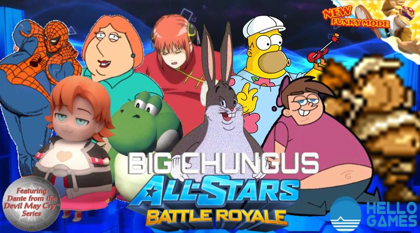 Big Chungus All Stars Battle Royale By Thegamerlover On Deviantart