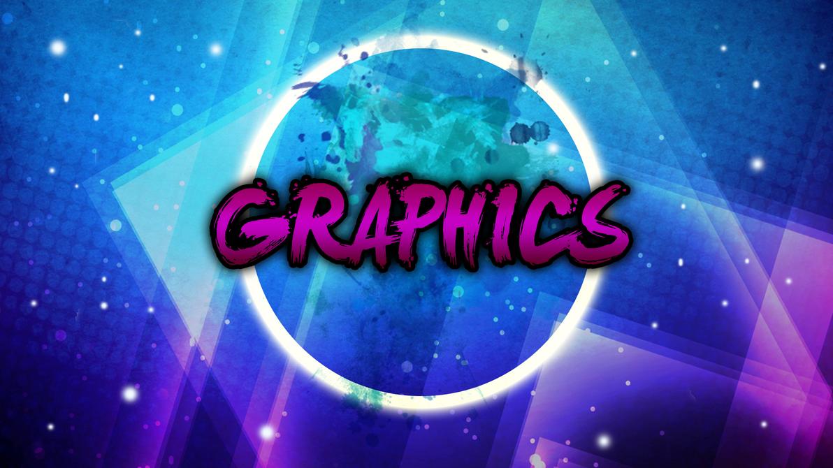 Graphics by SizzleGirlYT