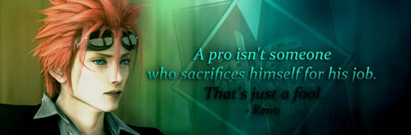 Final Fantasy VII: Reno {Quote 1} by Sky-Mistress on DeviantArt