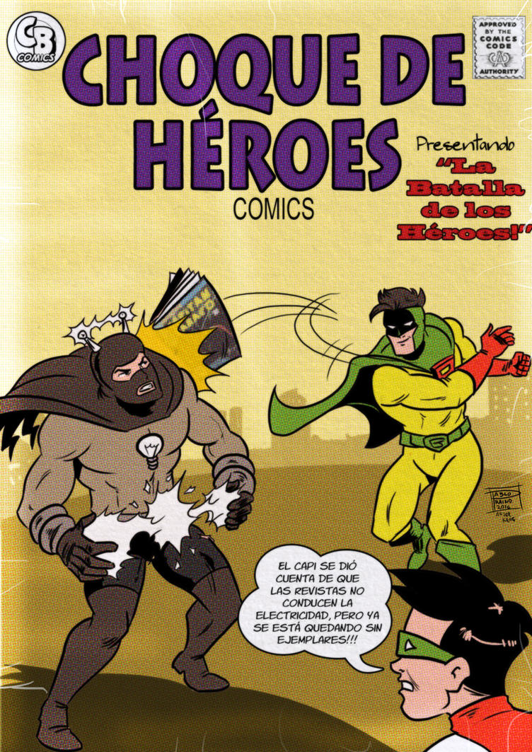 Choque de Heroes Vol 2 by OptimusPraino