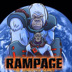 RAMPAGE: THE ANIMATED SERIES by OptimusPraino