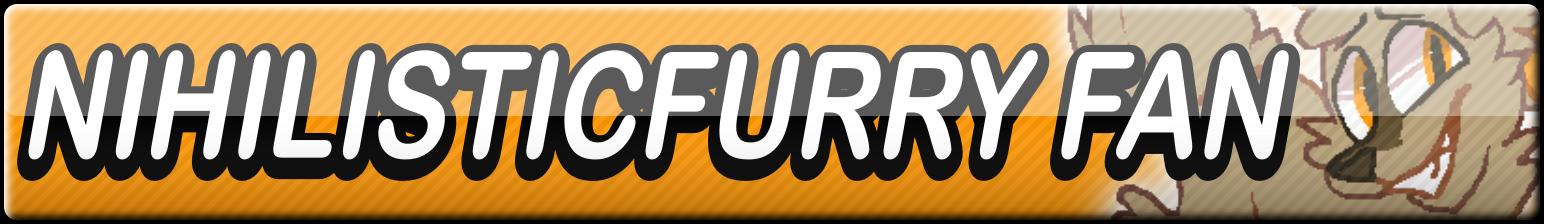 NihilisticFurry Fan Button by Dan4rescue