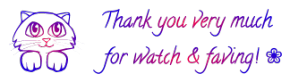Cat ~ Thank you for watch and fave 1 FREESTUFF by AStoKo