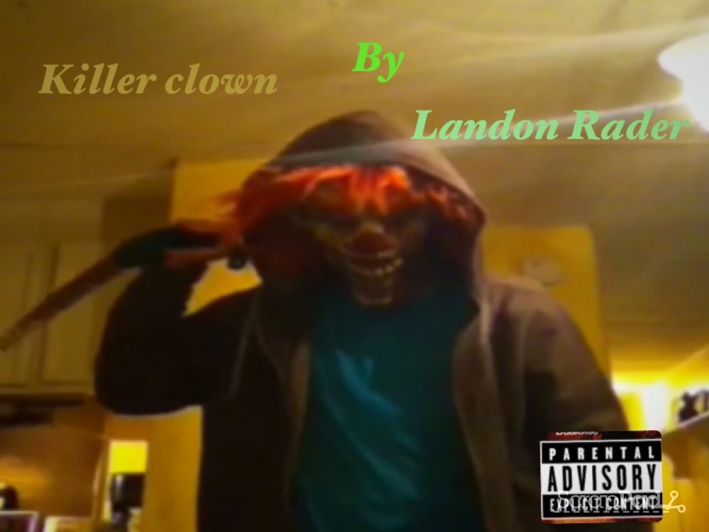 Killer clown movie i made on youtube rader522 by for Killer clown movie