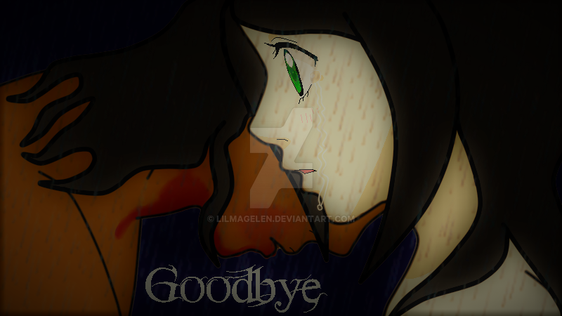 Goodbye my dear. by LilMageLen