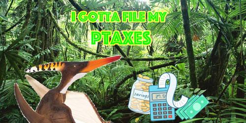 Gotta file my Ptaxes