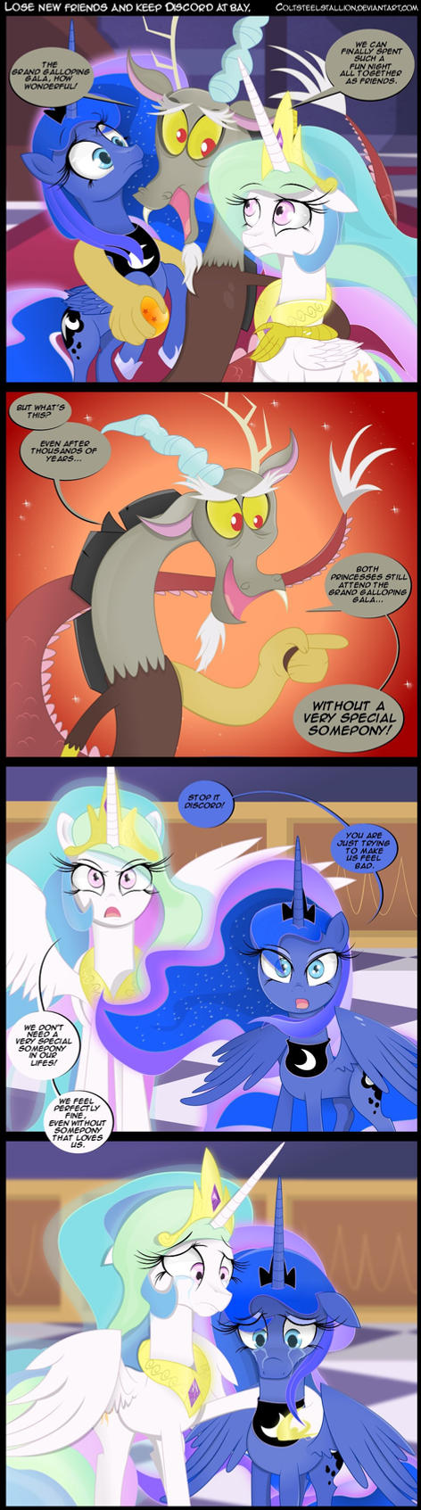 Lose new friends and keep discord at bay. by Coltsteelstallion