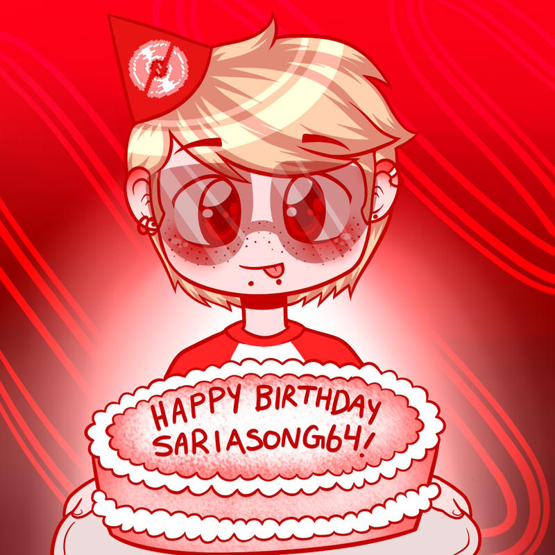 Happy Birthday, SariaSong64! by MC-Ash-Tray