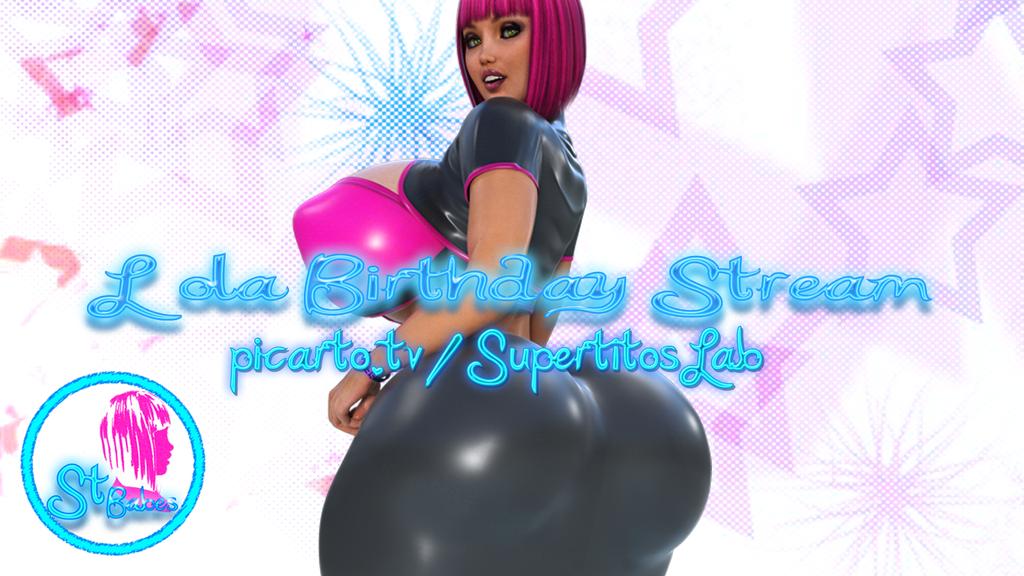 Lola Birthday Stream by SuperTito