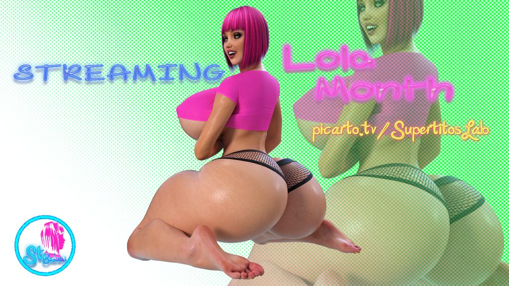 Lola month stream by SuperTito