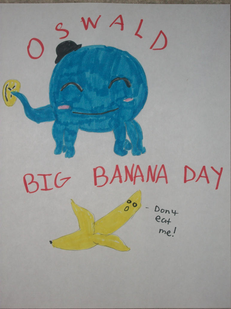 Oswald Big Banana - Best Banana Ideas 2018