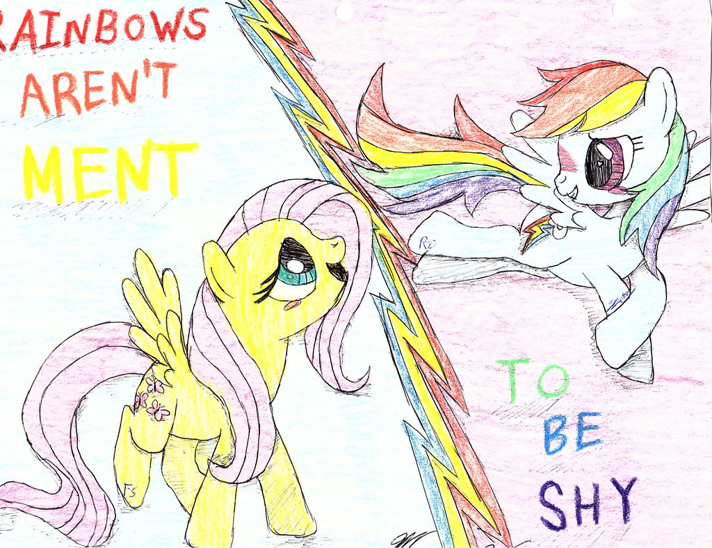 Rainbows Aren't Meant To Be Shy by BlueBookWard
