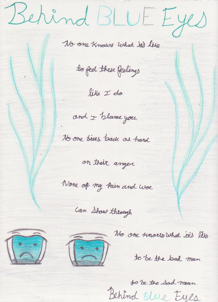 Behind blue eyes limp biskit lyrics by tay bear on deviantart behind blue eyes limp biskit lyrics by tay bear stopboris Images