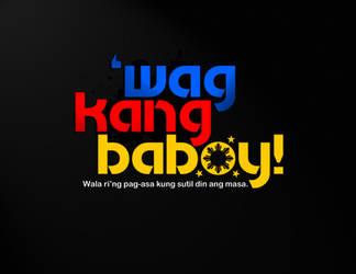 Wag kang baboy