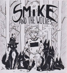 Smike and dah wolves
