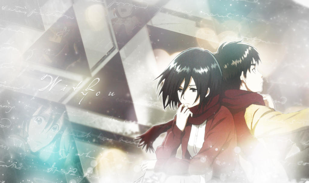 Eren Yeager And Mikasa Ackerman Wallpaper By Ichigoluvsrukia On Deviantart