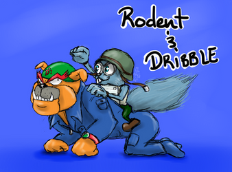 FAN ART Dribble and Rodent by CheribumAngel