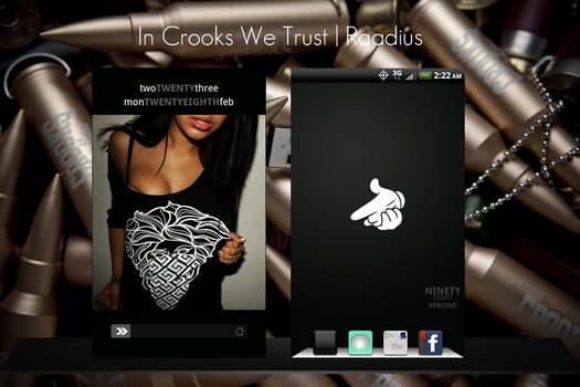 In Crooks We Trust