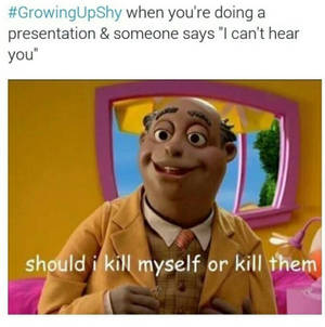 Growing up shy