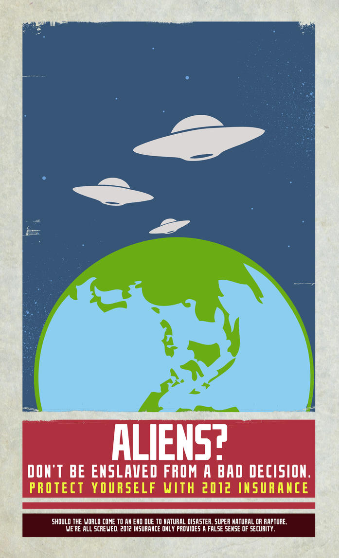 2012 Insurance -Alien Invasion by xKendu