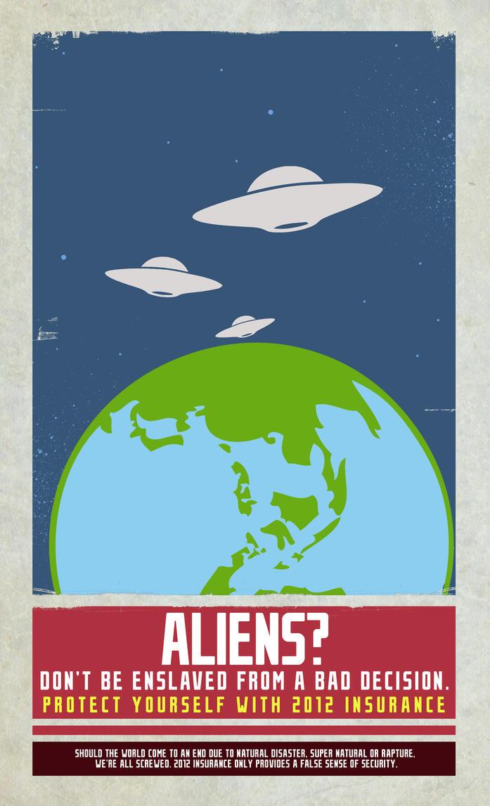 2012 Insurance -Alien Invasion by xKendu