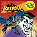BATMAN: RACE AGAINST CRIME