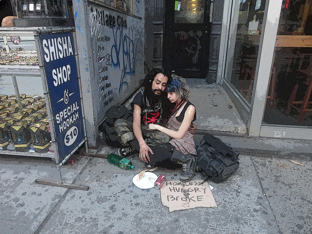Homeless, Hungry, Broke by unwicked