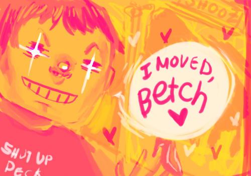 MOVING BETCH