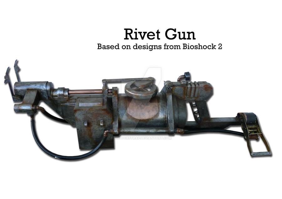 Bioshock 2 rivet gun by SirJockstrap