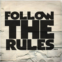 Follow The rules by Weslo11