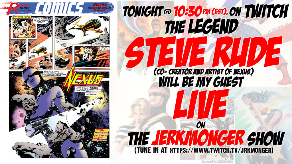Tonight LIVE: Steve Rude by jerkmonger