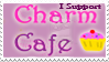 Gift: I Support Charm Cafe! by Miss-Gravillian1992