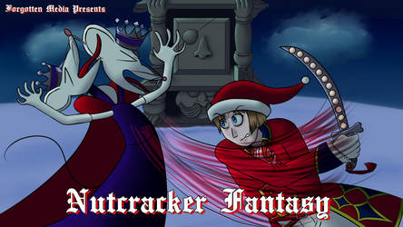 Forogtten Media - Nutcracker Fantasy title card
