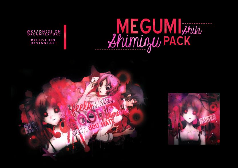 Pack|Shimizu Megumi by Ryuuse