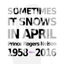Sometimes It Snows In April