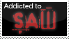 Addicted to Saw by monicagranger
