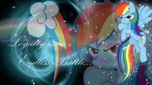 Rainbow Dash - Loyalty is an Endless Battle...